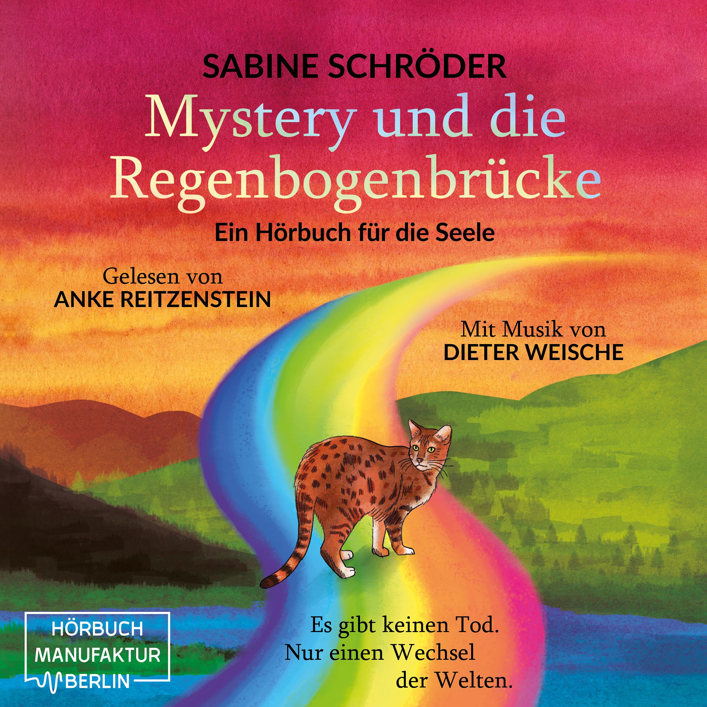 Hörbuch Mystery und die Regenbogenbrücke